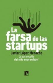 La farsa de las startups